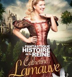 La fantastique histoire de la reine Catherine Lamauve