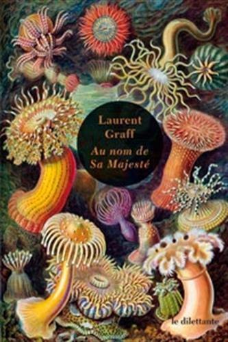 Je lis » Au nom de Sa Majesté» de Laurent Graff